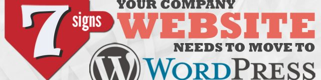 7 signs your company website needs to move to WordPress